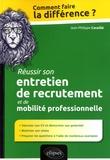 Jean-Philippe Cavaillé - Réussir son entretien de recrutement et de mobilité professionnelle.