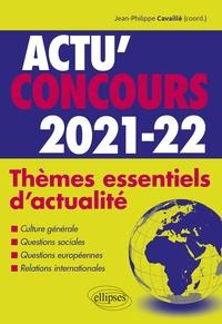 Jean-Philippe Cavaillé et Nelly Mouchet - Thèmes essentiels d'actualité.