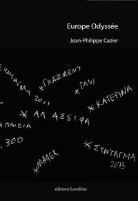 Jean-Philippe Cazier - Europe Odyssée.