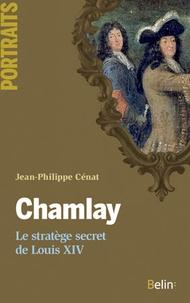 Chamlay - Le stratège secret du Louis XIV.pdf
