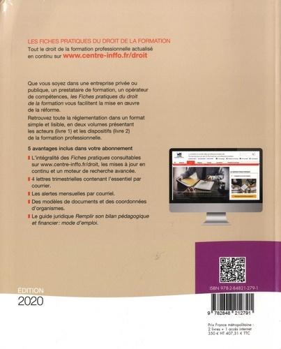 Droit de la formation - Fiches Pratiques. Pack en 2 volumes : Volume 1, Les acteurs de la formation professionnelle ; Volume 2, Les dispositifs de la formation professionnelle  Edition 2020