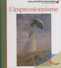 Jean-Philippe Chabot et Frédéric Sorbier - L'impressionnisme.