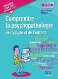 Jean-Philippe Charrat - Comprendre la psychopathologie de l'adulte et de l'enfant.