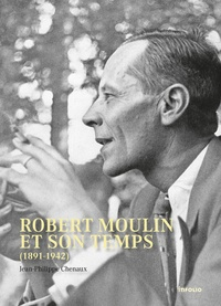 Deedr.fr Robert Moulin et son temps (1891-1942) Image