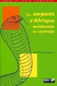 Jean-Philippe Chippaux - Les serpents d'Afrique occidentale et centrale.