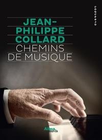 Jean-Philippe Collard - Chemins de musique.