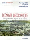 Jean-Philippe Combes et Thierry Mayer - Economie géographique - L'intégration des régions et des nations.