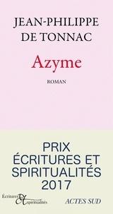 Jean-Philippe de Tonnac - Azyme.