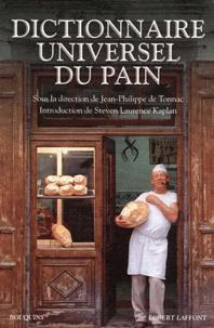 Jean-Philippe de Tonnac - Dictionnaire universel du pain.