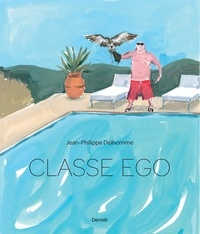 Jean-Philippe Delhomme - Classe ego.