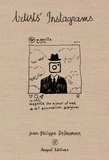 Jean-Philippe Delhomme - Jean-philippe Delhomme : artists' instagrams - The never seen instagrams of the greatest artists.