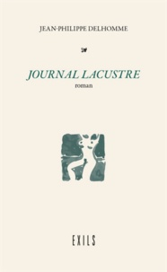 Jean-Philippe Delhomme - Journal Lacustre.