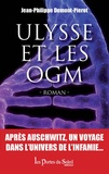 Jean-Philippe Demont-Pierot - Ulysse et les OGM.