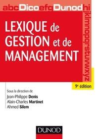 Jean-Philippe Denis et Alain-Charles Martinet - Lexique de gestion et de management - 9e éd..