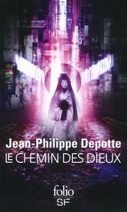 Jean-Philippe Depotte - Le chemin des dieux.
