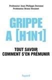 Jean-Philippe Derenne et Bruno Housset - Grippe A (H1N1) - Tout savoir, comment s'en prémunir.