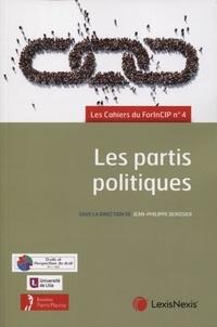 Jean-Philippe Derosier - Les partis politiques.