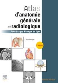 Atlas d'anatomie générale et radiologique- Avec banque d'images en ligne - Jean-Philippe Dillenseger pdf epub