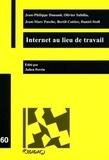 Jean-Philippe Dunand et Olivier Subilia - Internet au lieu de travail - Travaux de la journée d'étude organisée à l'Université de Lausanne le 12 mai 2004.