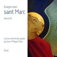 Jean-Philippe Fabre et  A.e.l.f. - L'Evangile selon Saint Marc (année b).