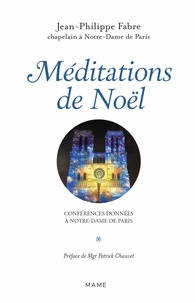 Jean-Philippe Fabre - Méditations de l'Avent - Conférences données à Notre-Dame de Paris.