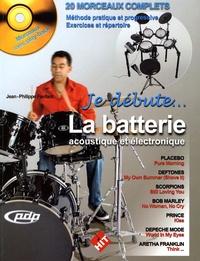 Jean-Philippe Fanfant - La batterie acoustique et électronique. 1 CD audio