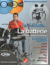 Jean-Philippe Fanfant - La batterie acoustique et électronique. 1 DVD + 1 CD audio