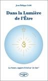 """Jean-Philippe Galdi - Dans la lumière de l'être - La Nature, support d'éveil au """"Je suis""""."""