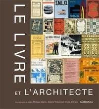 Jean-Philippe Garric et Estelle Thibault - Le livre et l'architecte.