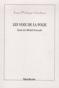 Les voix de la folie - Essai sur Michel Foucault.pdf