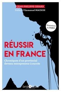 Jean-Philippe Girard - Réussir en France.