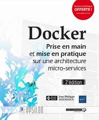 Jean-Philippe Gouigoux - Docker - Prise en main et mise en pratique sur une architecture micro-services.