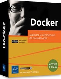 Jean-Philippe Gouigoux - Docker - Maîtrisez le déploiement de microservices, 2 volumes.