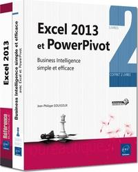 Jean-Philippe Gouigoux - Excel 2013 et PowerPivot - Avec 2 livres, Excel 2013 ; Business Intelligence avec Excel et PowerPivot.