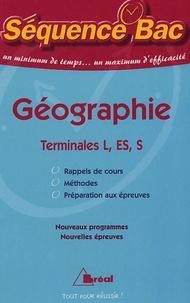 Jean-Philippe Grille et Caroline Tozzo - Géographie Terminales L, Es et S.