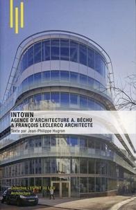 Jean-Philippe Hugron - Intown - Agence d'architecture A. Béchu & François Leclercq architecte.