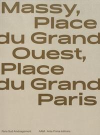 Jean-Philippe Hugron et Hervé Abbadie - Massy, Place du Grand Ouest, Place du Grand Paris.