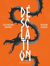 Jean-Philippe Jaworski et Melchior Ascaride - Désolation.