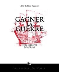 Télécharger de nouveaux livres Gagner la guerre  - Récit du Vieux Royaume en francais
