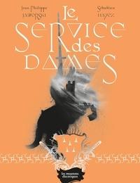 Jean-Philippe Jaworski et Sébastien Hayez - Le Service des Dames.