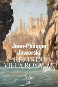 Jean-Philippe Jaworski - Récits du vieux royaume - Janua vera ; Gagner la guerre.