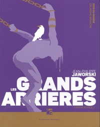 Jean-Philippe Jaworski - Rois du monde deuxième branche, Chasse royale Tome 2 : Les grands arrières.