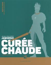 Jean-Philippe Jaworski - Rois du monde deuxième branche, Chasse royale Tome 4 : Curée chaude.