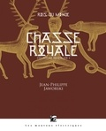Jean-Philippe Jaworski - Rois du monde Tome 2 : Chasse royale - Première partie.