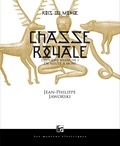 Jean-Philippe Jaworski - Rois du monde Tome 2 : Chasse royale - Première partie, De meute à mort.