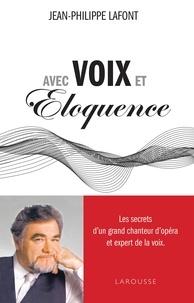 Jean-Philippe Lafont - Avec voix et éloquence.