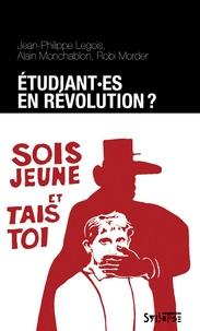 Jean-Philippe Legois et Robi Morder - Etudiant(e)s en révolution ?.