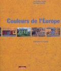 Jean-Philippe Lenclos et Dominique Lenclos - Couleurs de l'Europe - Géographie de la couleur.