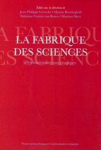 La fabrique des sciences - Des institutions aux pratiques.pdf