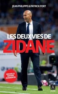 Jean Philippe et Patrick Fort - Les deux vies de Zidane.